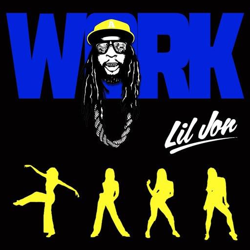 Lil Jon альбом Work