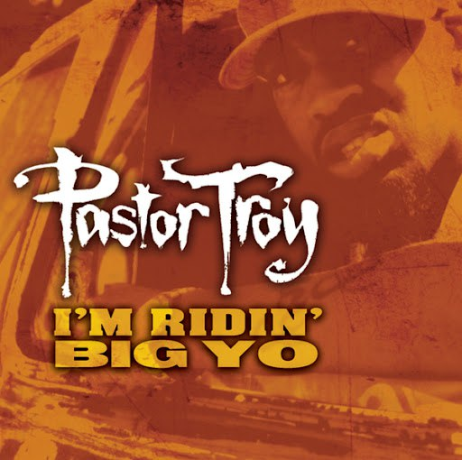 Pastor Troy альбом Ridin' Big