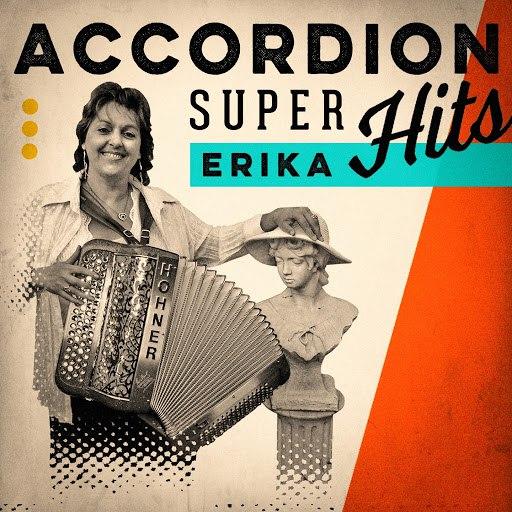 Erika альбом Accordion Super Hits