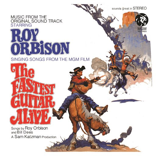 Roy Orbison альбом The Fastest Guitar Alive (Original Motion Picture Soundtrack / Remastered)