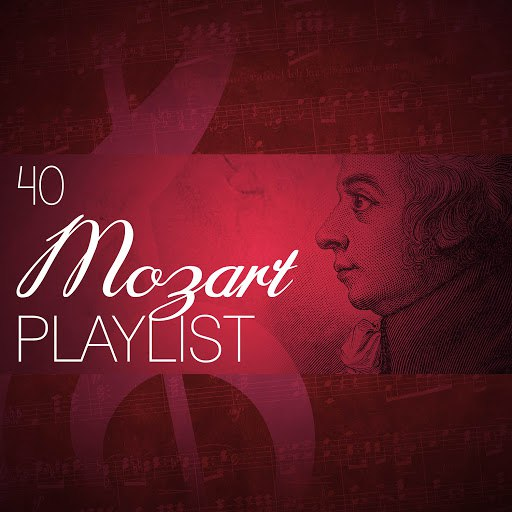 Wolfgang Amadeus Mozart альбом 40 Mozart Playlist