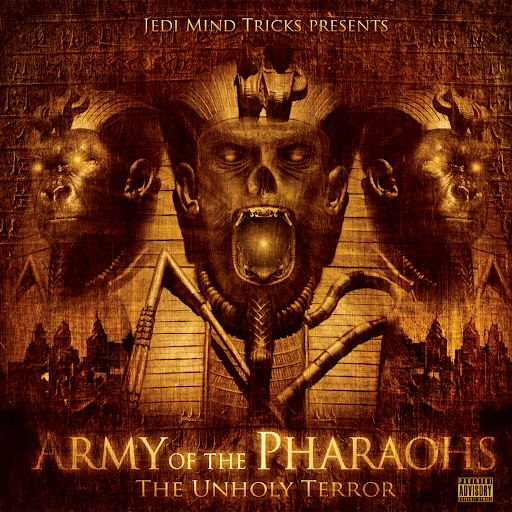 Jedi Mind Tricks альбом Army Of The Pharaohs: The Unholy Terror