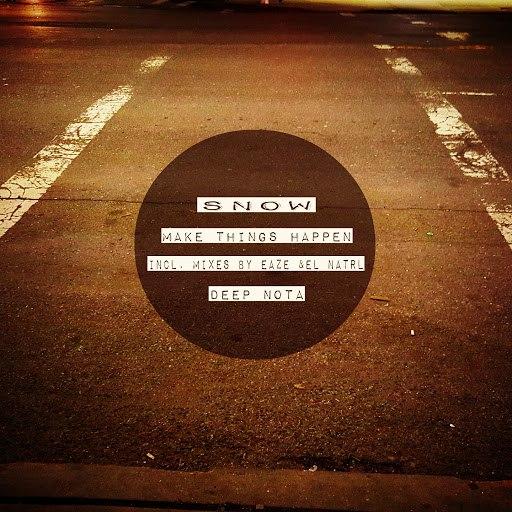 Snow альбом Make Things Happen (Remixes)