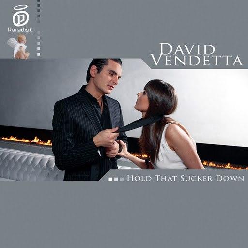 David Vendetta альбом Hold That Sucker Down