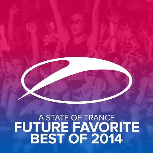 ARMIN VAN BUUREN альбом A State Of Trance - Future Favorite Best Of 2014