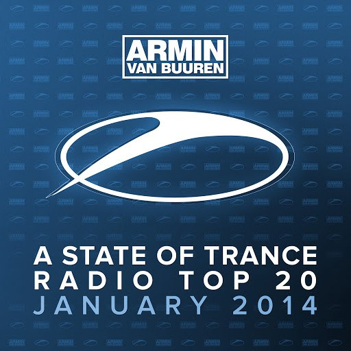 ARMIN VAN BUUREN альбом A State Of Trance Radio Top 20 - January 2014 (Including Classic Bonus Track)