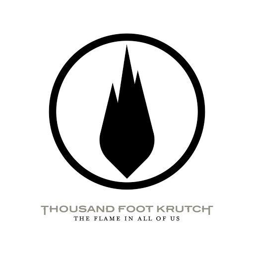 Thousand Foot Krutch альбом The Flame In All Of Us