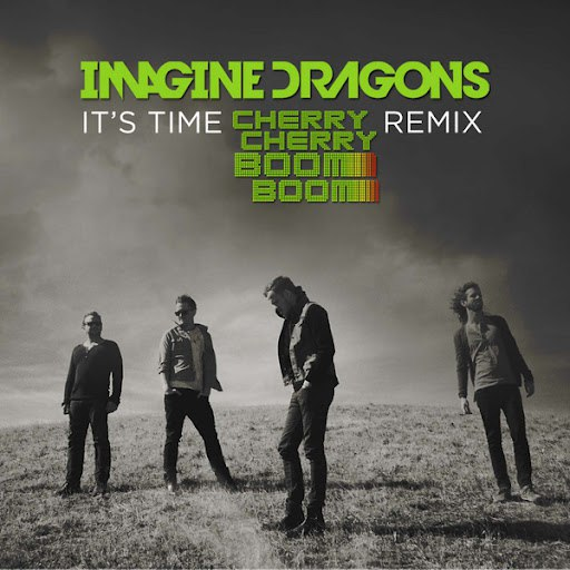 Imagine Dragons album It's Time (Cherry Cherry Boom Boom Remix)