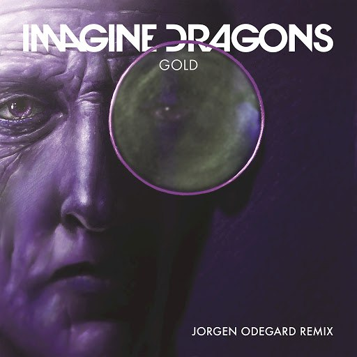 Imagine Dragons album Gold (Jorgen Odegard Remix)