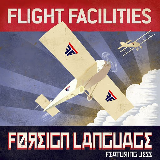 Flight Facilities альбом Foreign Language (Remixes)