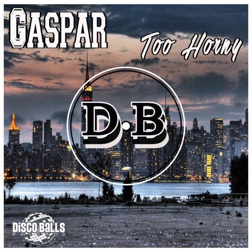Gaspar альбом Too Horny