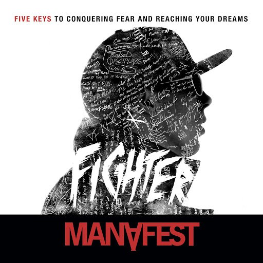 Manafest альбом Fighter 5 Keys to Conquering Fear & Reaching Your Dreams