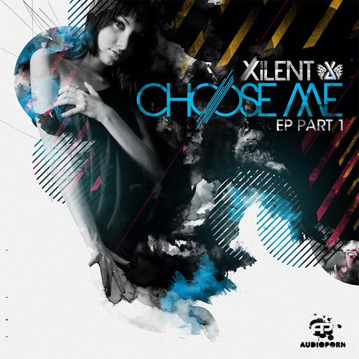 Xilent альбом Choose Me EP part 1