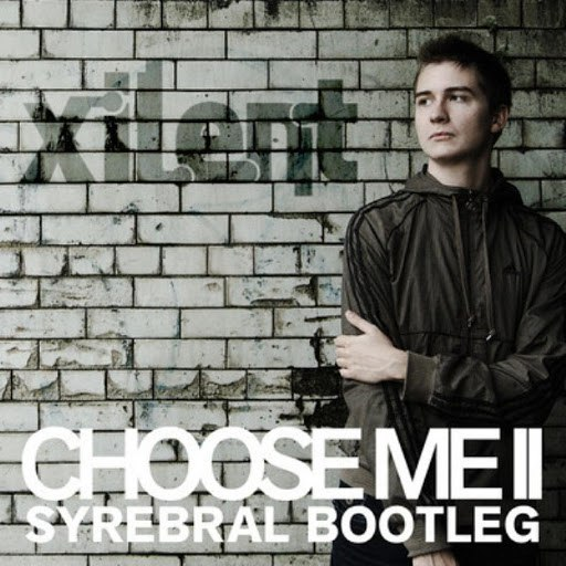 Xilent альбом Choose Me II