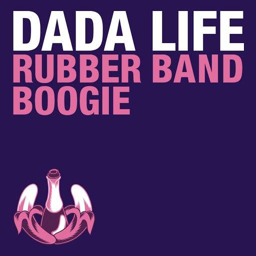 Dada Life альбом Rubber Band Boogie