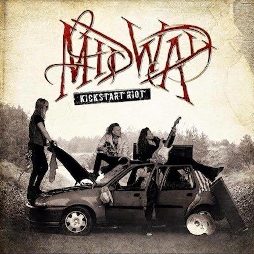 MIDWAY альбом Kickstart Riot