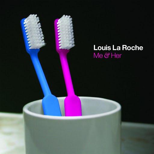 Louis La Roche альбом Me & Her EP