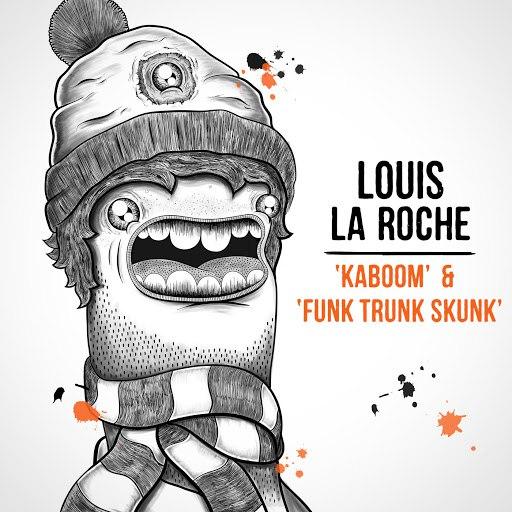 Louis La Roche альбом Kaboom