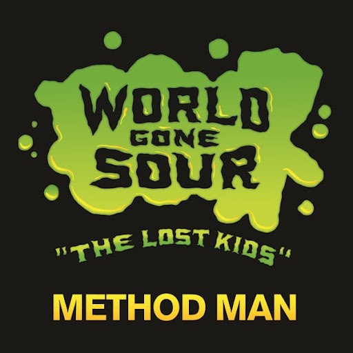 Method Man альбом World Gone Sour (The Lost Kids)