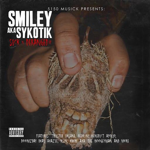 Smiley альбом Sick n Deranged EP