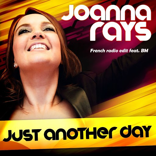 Joanna Rays альбом Just Another Day (feat. BM)