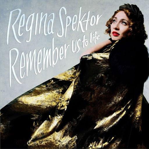 Regina Spektor альбом Remember Us To Life (Deluxe)