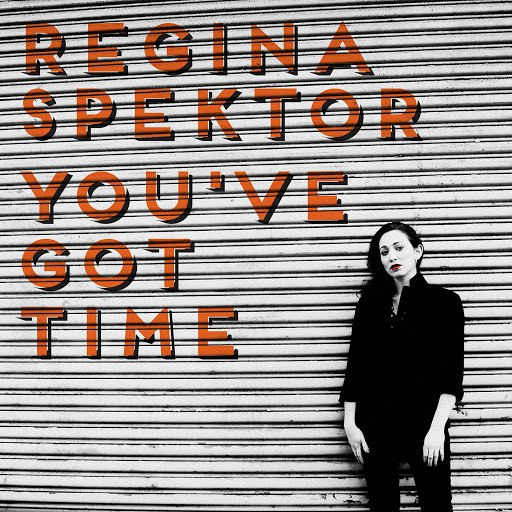 Regina Spektor альбом You've Got Time