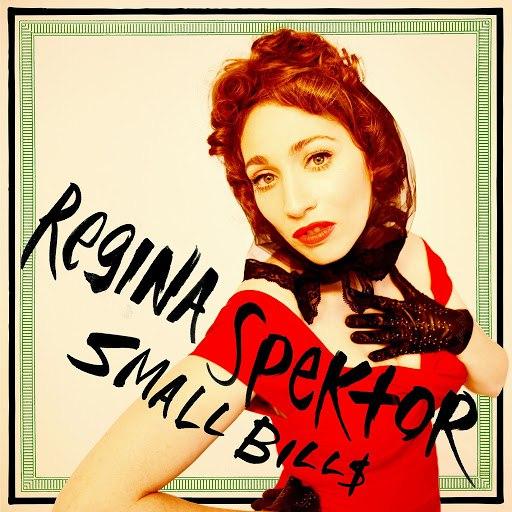 Regina Spektor альбом Small Bill$