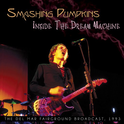 The Smashing Pumpkins альбом Inside the Dream Machine