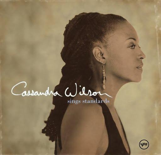 Cassandra Wilson альбом Sings Standards