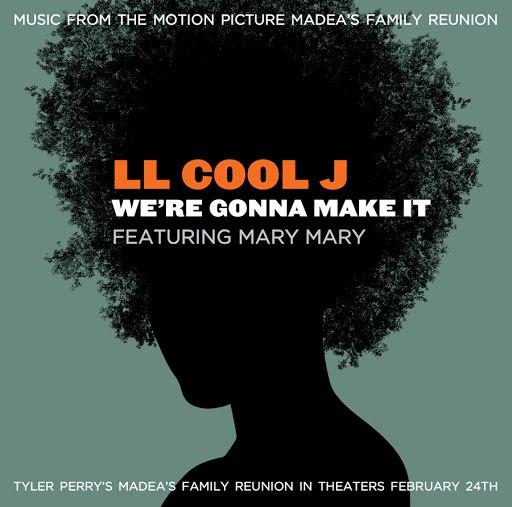 LL Cool J альбом We're Gonna Make It