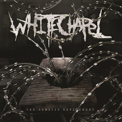 Whitechapel альбом Somatic Defilement