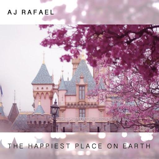 AJ Rafael альбом The Happiest Place on Earth