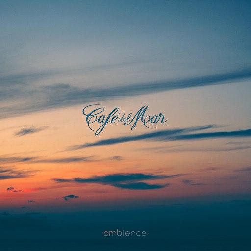 Café Del Mar альбом Café del Mar Ambience