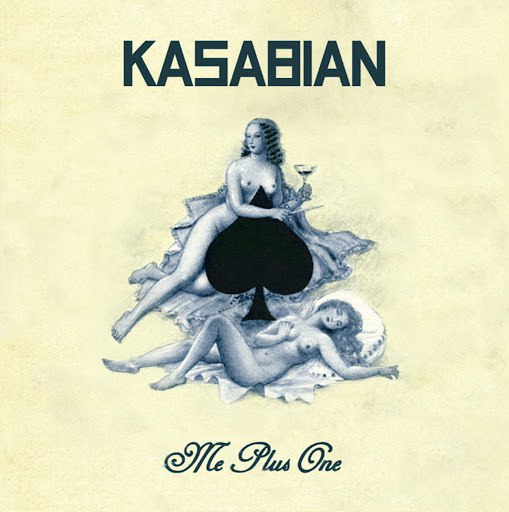 Kasabian альбом Me Plus One (Live at Leicester University for Xfm)