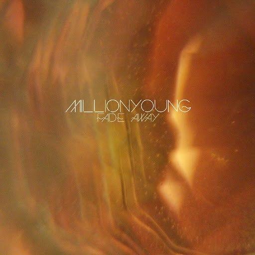 Millionyoung album Fade Away