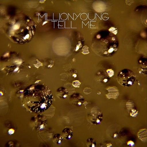 Millionyoung album Tell Me