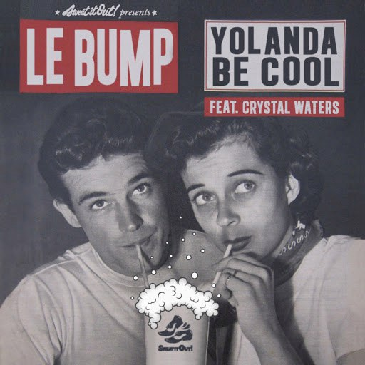 Yolanda Be Cool альбом Le Bump