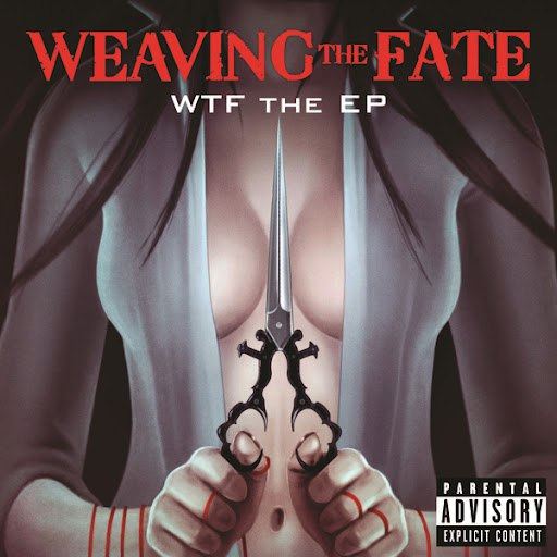 Weaving The Fate альбом WTF The EP
