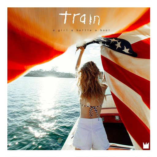 Train альбом a girl a bottle a boat