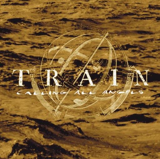 Train альбом Calling All Angels (Radio Version)