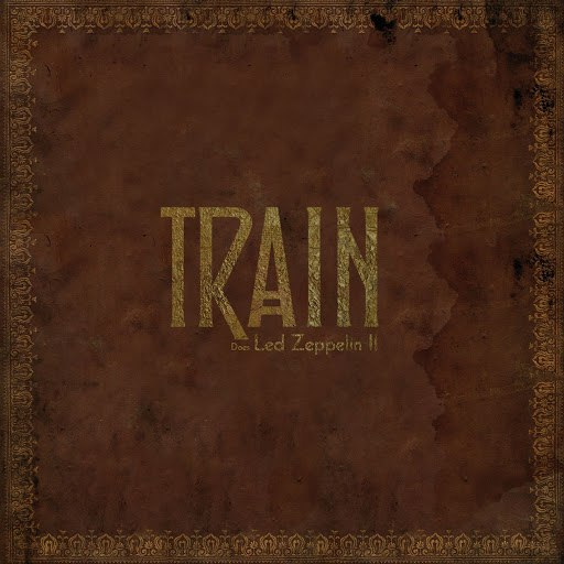 Train альбом What Is and What Should Never Be