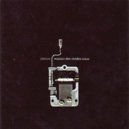 Silence альбом Maison des rendes-vous