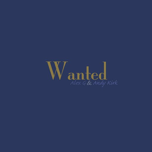Alex G альбом Wanted (originally by Hunter Hayes)