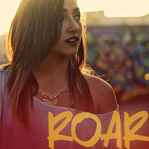 Alex G альбом Roar (originally by Katy Perry)