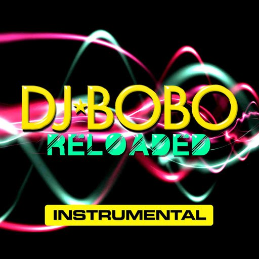 DJ Bobo альбом Reloaded - Instrumental