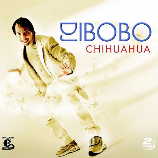 DJ Bobo альбом Chihuahua
