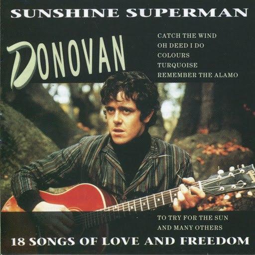 Donovan альбом Sunshine Superman - 18 Songs Of Love And Freedom
