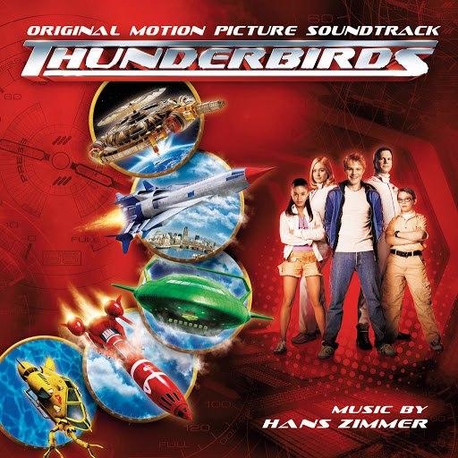 Hans Zimmer альбом Thunderbirds