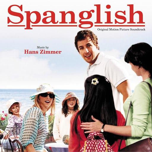 Hans Zimmer альбом Spanglish